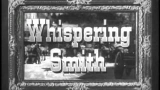 """Whispering Smith """"The Deadliest Weapon"""" S01 E07"""