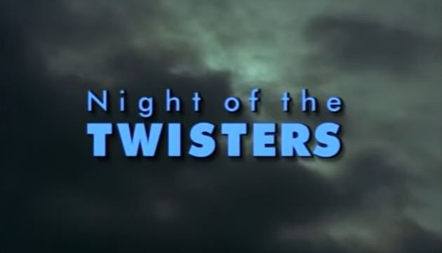 Night of the Twisters 1996