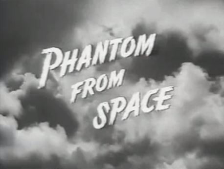 Phantom from Space 1953