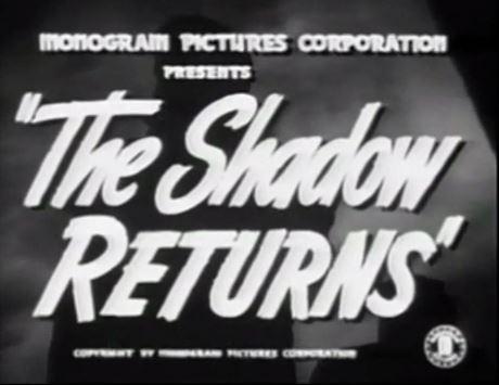 The Shadow Returns 1946