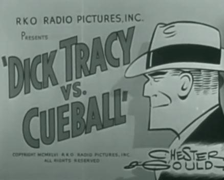 Dick Tracy vs. Cueball 1946