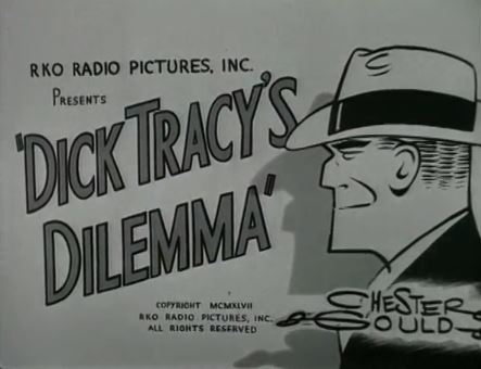 Dick Tracy's Dilemma 1947
