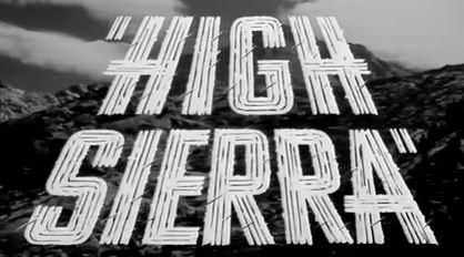 High Sierra 1941