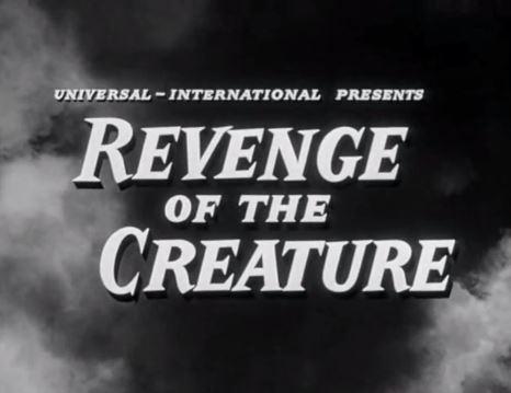 Revenge of the Creature 1955
