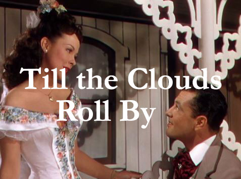 Till the Clouds Roll By 1946