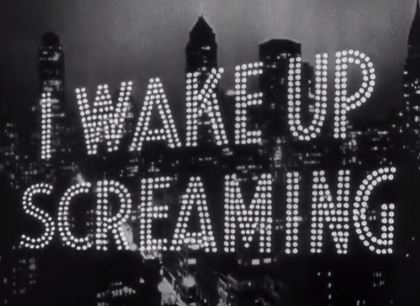Wake Up Screaming 1941